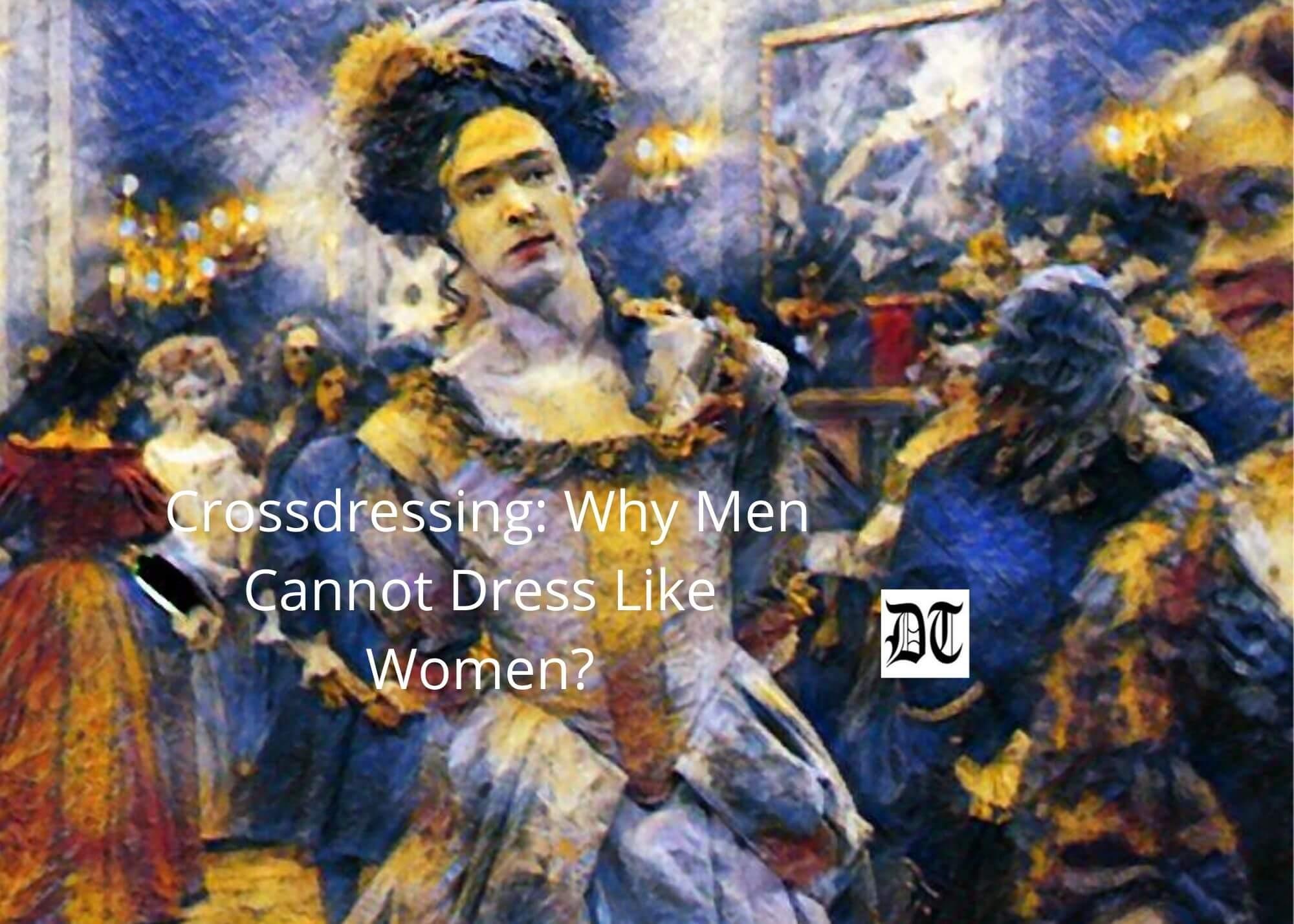 Men crossdressing who women like How to